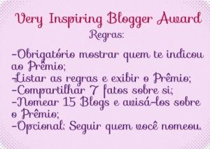 regras do prêmio very inspiring blogger