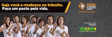 campanha Parada Seja você a mudança no trânsito